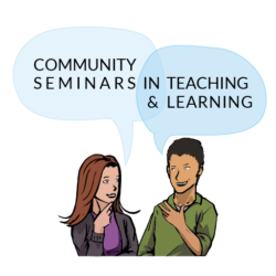 Community Seminars in Teaching & Learning graphic with two people talking
